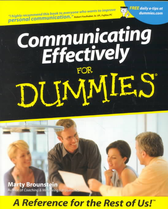 Communicating Effectively for Dummies By Brounstein, Marty